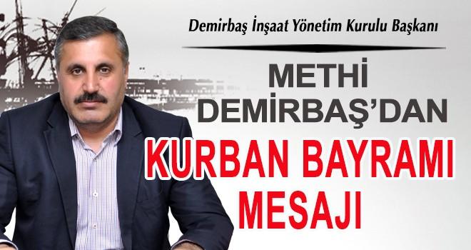 METHİ DEMİRBAŞ'DANKURBAN BAYRAMI MESAJI