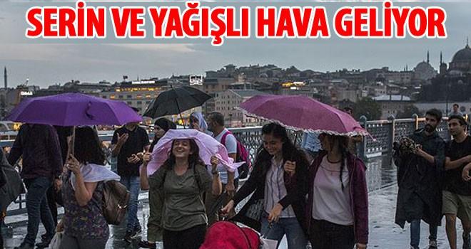 İstanbul'a Serin ve yağışlı hava geliyor