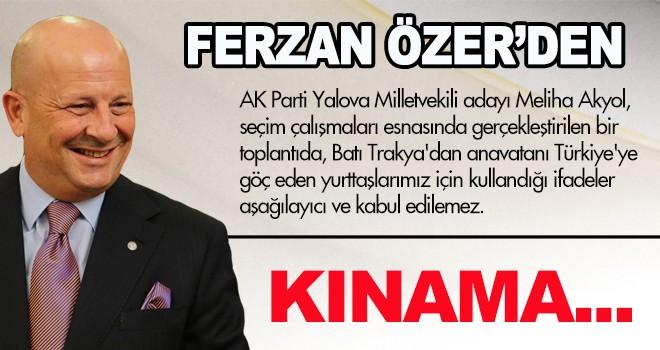 FERZAN ÖZER'DEN KINAMA