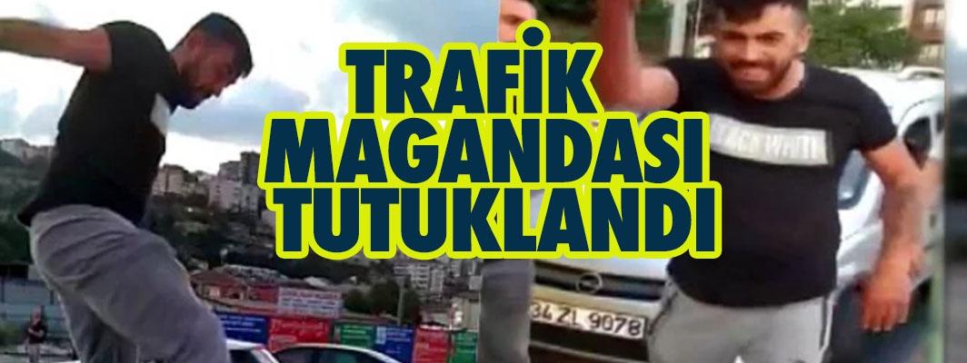 ALİBEYKÖY'DE TRAFİKTE KADINA SALDIRAN MAGANDA TUTUKLANDI