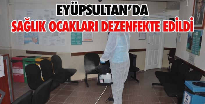 SAĞLIK OCAKLARI DEZENFEKTE EDİLDİ